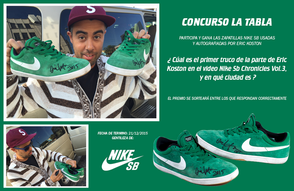 Concurso LA TABLA - Nike Sb - Zapatillas de Eric Koston