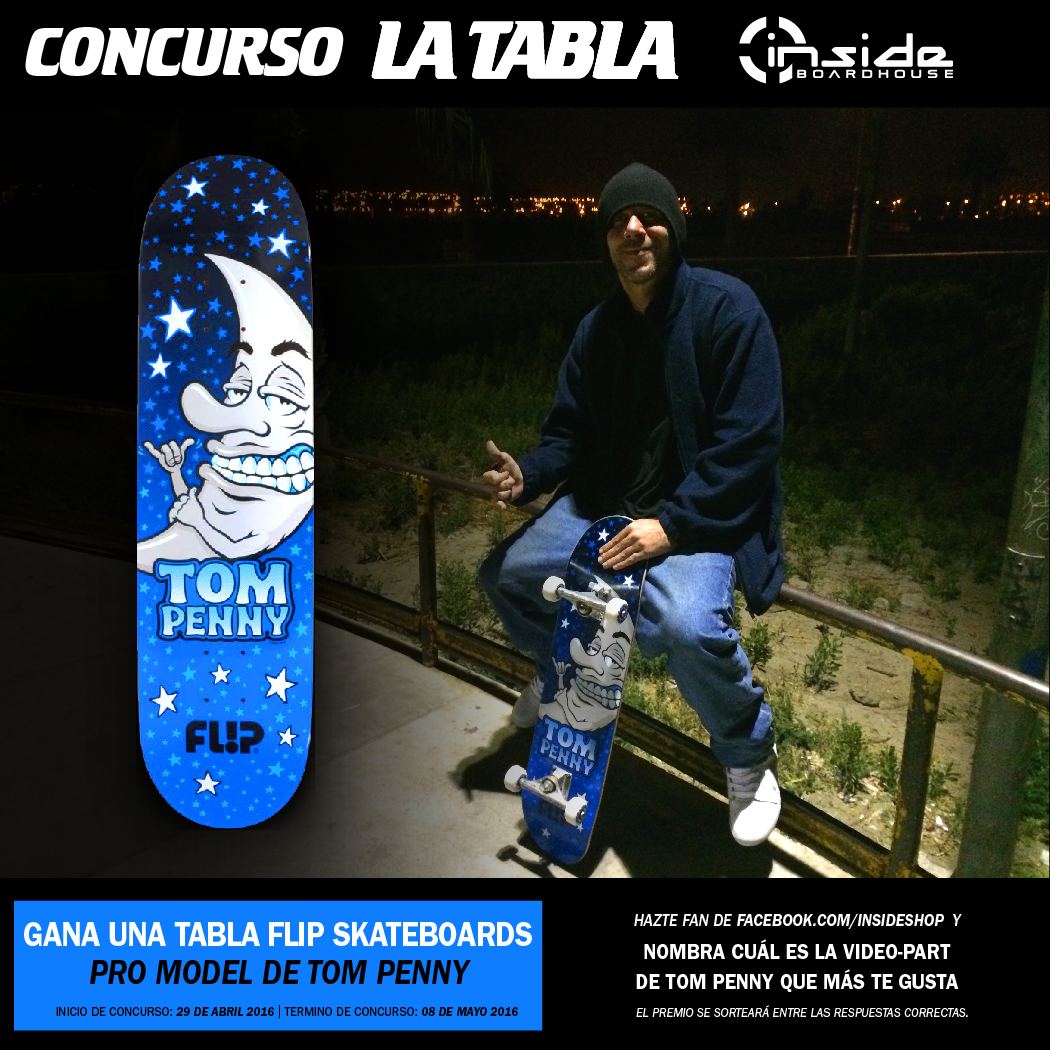 CONCURSO LA TABLA con Inside Boardshop - Tabla Flip Lunnar Pro Model de TOM PENNY