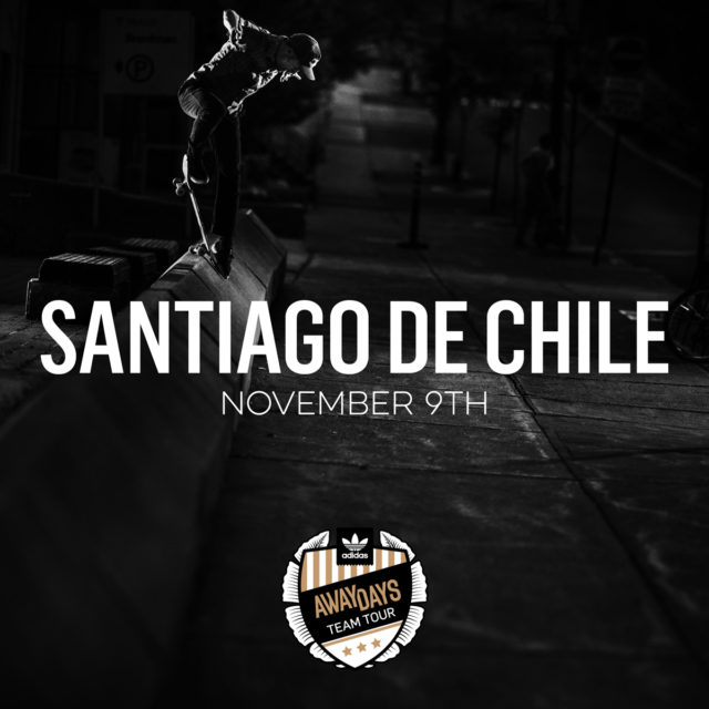 adidas skateboarding - away days team tour latinoamerica - Santiago de Chile - LA TABLA
