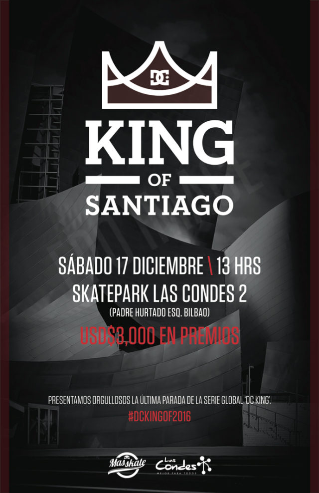 DC SHOES CHILE - KING OF SANTIAGO 2016